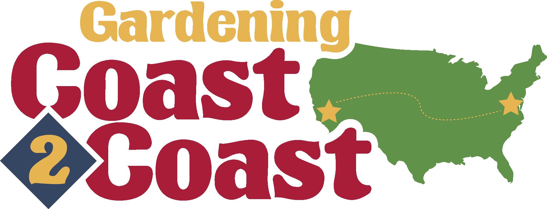 Gardening Coast 2 Coast